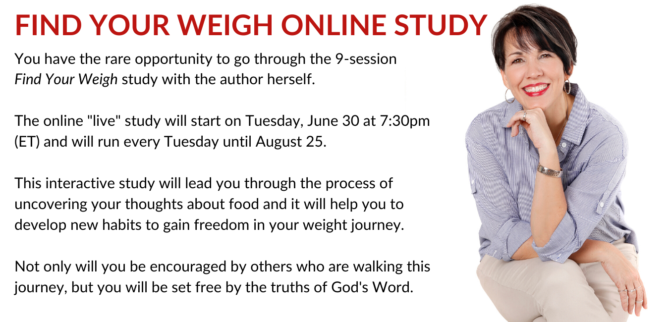 Find Your Weigh Online Bible Study Description