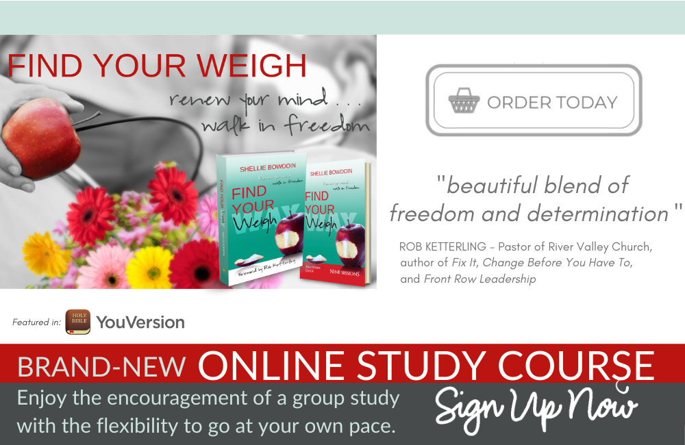 "Purchase ""Find Your Weigh"" book, Bible study guide and brand-new online course"
